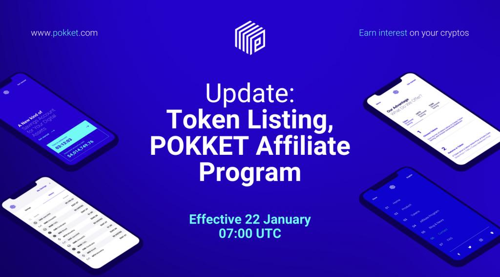 Update: Token Listing and POKKET Affiliate Program